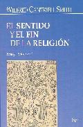 Portada de EL SENTIDO Y EL FIN DE LA RELIGION