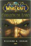 Portada de WORLD OF WARCRAFT: CORAZON DE LOBO
