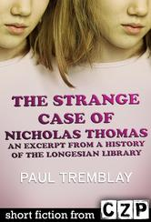 Portada de THE STRANGE CASE OF NICHOLAS THOMAS: AN EXCERPT FROM A HISTORY OF THE LONGESIAN
