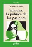 Portada de SPINOZA: LA POLITICA DE LAS PASIONES