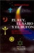 Portada de EL REY, EL SABIO Y EL BUFON: EL GRAN TORNEO DE LAS RELIGIONES
