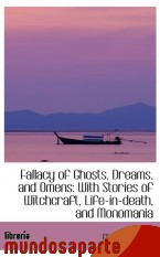 Portada de FALLACY OF GHOSTS, DREAMS, AND OMENS: WITH STORIES OF WITCHCRAFT, LIFE-IN-DEATH, AND MONOMANIA