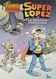 Portada de FANS SUPERLOPEZ Nº 52: LA BRUJULA ESDRUJULA