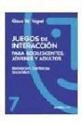 Portada de MOTIVACION, CONFIANZA, SINCERIDAD: JUEGOS DE INTERACCION PARA ADOLESCENTES, JOVENES Y ADULTOS