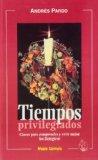 Portada de TIEMPOS PRIVILEGIADOS: CLAVES PARA COMPRENDER Y VIVIR MEJOR LOS LITURGICOS