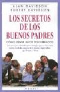 Portada de LOS SECRETOS DE LOS BUENOS PADRES: COMO TENER HIJOS EQUILIBRADOS