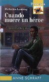 Portada de CUANDO MUERE UN HEROE / WHEN A HERO DIES (PASSAGES NOVELS)