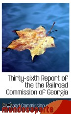 Portada de THIRTY-SIXTH REPORT OF THE THE RAILROAD COMMISSION OF GEORGIA