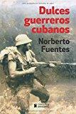 Portada de DULCES GUERREROS CUBANOS
