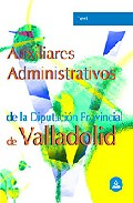 Portada de AUXILIARES ADMINISTRATIVOS DE LA DIPUTACION PROVINCIAL DE VALLADOLID: TEST