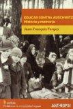 Portada de EDUCAR CONTRA AUSCHWITZ. HISTORIA Y MEMORIA