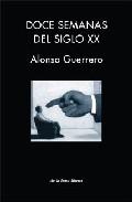 Portada de DOCE SEMANAS DEL SIGLO XX