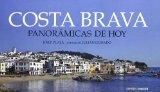 Portada de COSTA BRAVA: PANORAMICAS DE HOY (CASTELLANO/INGLES)