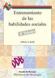 Portada de ENTRENAMIENTO DE LAS HABILIDADES SOCIALES: GUIA PRACTICA PARA INTERVENCIONES