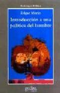 Portada de INTRODUCCION A UNA POLITICA DEL HOMBRE