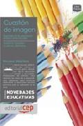 Portada de CUESTION DE IMAGEN. EL SENTIDO DE LA EDUCACION PLASTICA EN LA ESCUELA