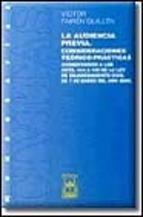 Portada de LA AUDIENCIA PREVIA. CONSIDERACIONES TEÓRICO-PRÁCTICAS (COMENTARIOS A LOS ARTS. 414 A 430 DE LA LEY DE ENJUICIAMIENTO CIVIL DE 7 DE ENERO DEL AÑO 2000)