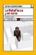 Portada de LA METAFISICA Y EL MONO
