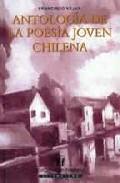 Portada de ANTOLOGIA DE LA POESIA JOVEN CHILENA