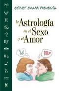 Portada de LA ASTROLOGIA EN EL SEXO Y EL AMOR