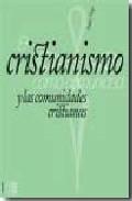 Portada de EL CRISTIANISMO COMO COMUNIDAD Y LAS COMUNIDADES CRISTIANAS