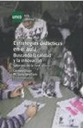 Portada de ESTRATEGIAS DIDACTICAS EN EL AULA: BUSCANDO LA CALIDAD E INNOVACION