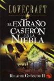 Portada de EL EXTRAÑO CASERON EN LA NIEBLA