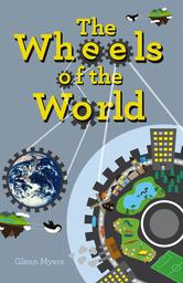 Portada de THE WHEELS OF THE WORLD