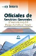 Portada de OFICIALES DE SERVICIOS GENERALES  DEL PARQUE MOVIL D EL ESTADO: TEMARIO