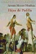 Portada de HIJOS DE PADILLA