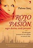 Portada de ROJO PASIÓN, NEGRO DESTINO, VERDE PORVENIR