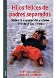 Portada de HIJOS FELICES DE PADRES SEPARADOS