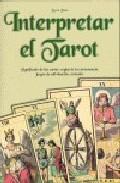 Portada de INTERPRETAR EL TAROT