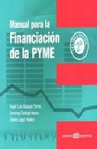 Portada de MANUAL PARA LA FINANCIACIÓN DE LA PYME (EBOOK)