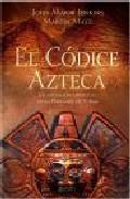 Portada de EL CODICE AZTECA: LA INICIACION ESPIRITUAL DE LA PIRAMIDE DE FUEGO