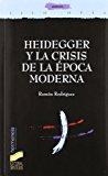 Portada de HEIDEGGER Y LA CRISIS DE LA EPOCA MODERNA