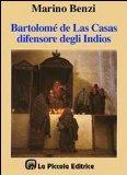 Portada de BARTOLOMÉ DE LAS CASAS, IL DIFENSORE DEGLI INDIOS (MEMORIA DEI POPOLI)
