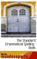 Portada de THE STANDARD GRAMMATICAL SPELLING-BOOK