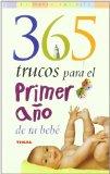 Portada de 365 TRUCOS PARA EL PRIMER AÑO DE TU BEBE
