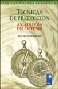 Portada de TECNICAS DE PREDICCION: ASTROLOGIA DEL DEVENIR