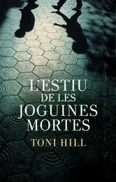 Portada de LESTIU DE LES JOGUINES MORTES (EBOOK)