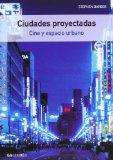 Portada de CIUDADES PROYECTADAS: CINE Y ESPACIO URBANO
