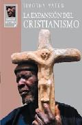 Portada de LA EXPANSION DEL CRISTIANISMO