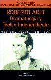 Portada de ROBERTO ARLT: DRAMATURGIA Y TEATRO INDEPENDIENTE (CUADERNOS DEL GETEA)