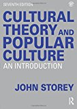 Portada de CULTURAL THEORY AND POPULAR CULTURE: AN INTRODUCTION