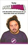 Portada de PUTALOCURA.COM: LOS MEJORES ARTICULOS DE LA WEB MAS FRIKI DE INTERNET