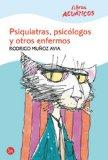 Portada de PSIQUIATRAS, PSICOLOGOS Y OTROS