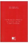 Portada de EPISTEMOLOGIA Y PRACTICA DE LA INVESTIGACION CIENTIFICO-SOCIAL