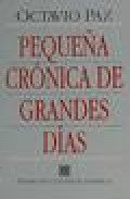 Portada de PEQUEÑA CRONICA DE GRANDES DIAS