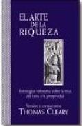 Portada de EL ARTE DE LA RIQUEZA: ESTRATEGIAS MILENARIAS SOBRE LA ETICA DEL EXITO Y LA PROSPERIDAD